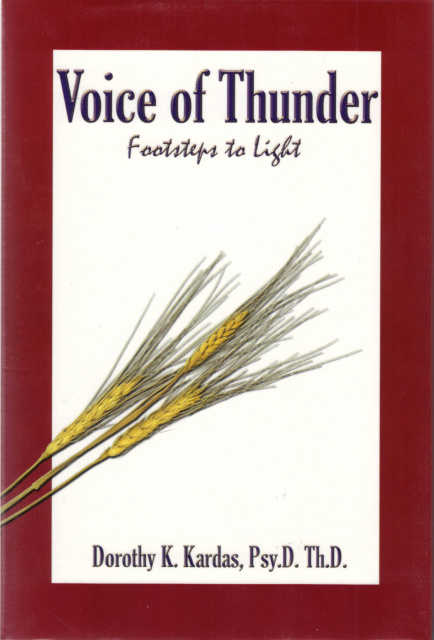 Voice of Thunder by Dorothy Kardas, Psy.D. Th.D.